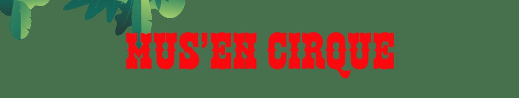 Ecole de Cirque et Nature Chalet Palanca